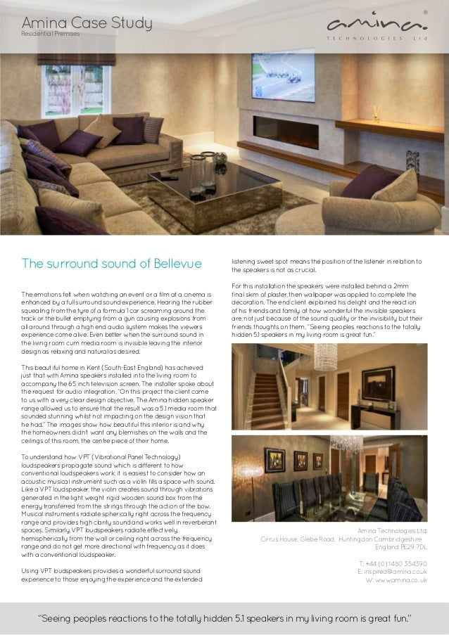 The surround sound of Bellevue The emotions felt when watching an event or a film at a cinema is enhanced by a full surrou...