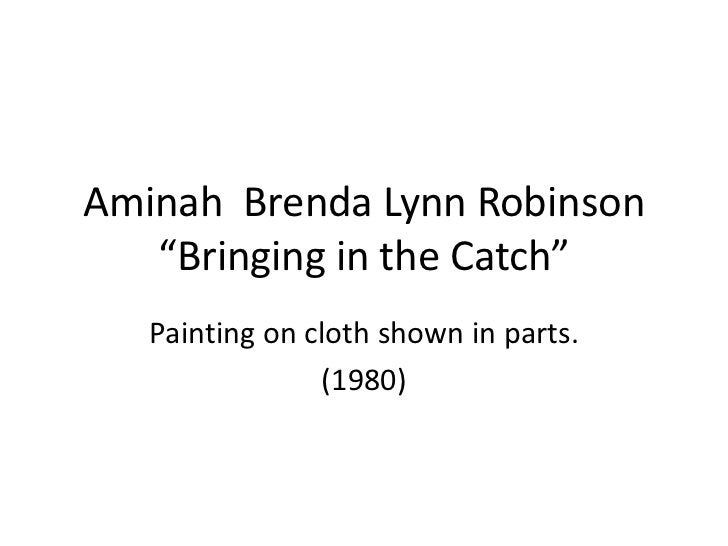 """Aminah Brenda Lynn Robinson   """"Bringing in the Catch""""   Painting on cloth shown in parts.                (1980)"""