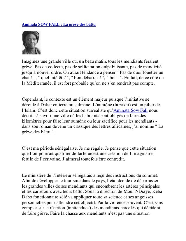 Aminata SOW FALL : La grève des bàttuImaginez une grande ville où, un beau matin, tous les mendiants feraientgrève. Pas de...