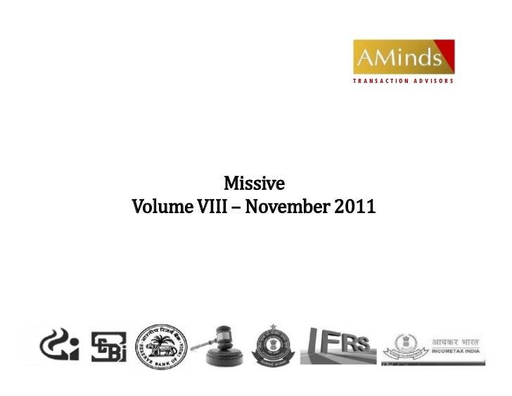 TRANSACTION ADVISORS          MissiveVolume VIII – November 2011