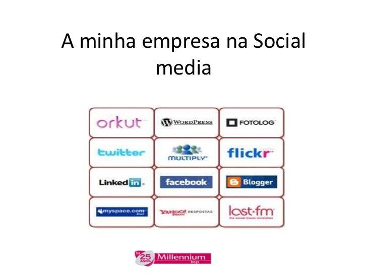 A minha empresa na social media