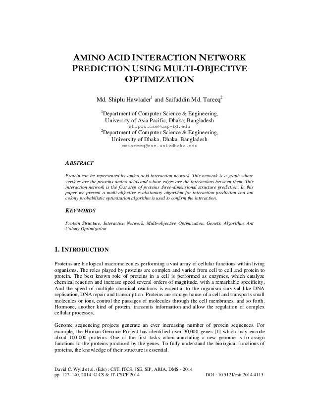 AMINO ACID INTERACTION NETWORK PREDICTION USING MULTI-OBJECTIVE OPTIMIZATION Md. Shiplu Hawlader1 and Saifuddin Md. Tareeq...