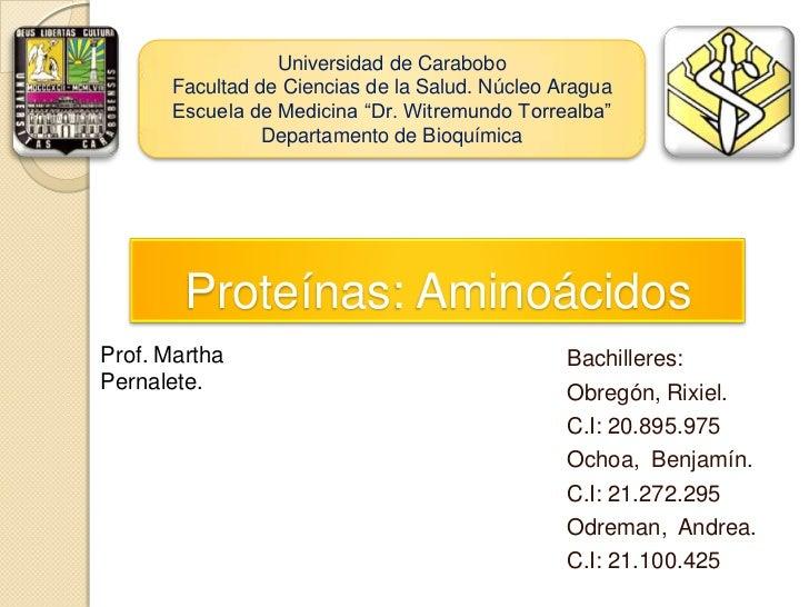 """Universidad de Carabobo      Facultad de Ciencias de la Salud. Núcleo Aragua      Escuela de Medicina """"Dr. Witremundo Torr..."""