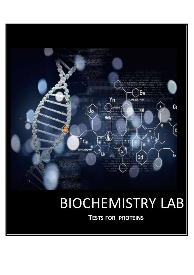 BIOCHEMISTRY LAB TESTS FOR PROTEINS