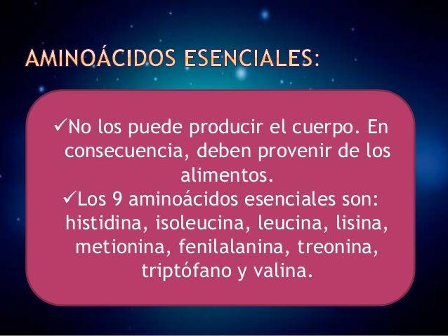  Usted no necesita ingerir aminoácidos esenciales y no esenciales en cada comida, pero es importante lograr un equilibrio...