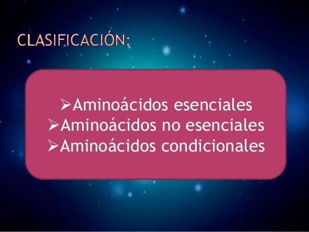 Los aminoácidos condicionales por lo regular no son esenciales, excepto en momentos de enfermedad y estrés. Los aminoáci...