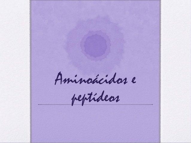 Aminoácidos e peptídeos