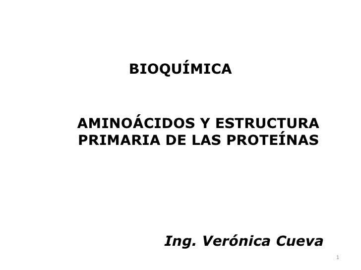 Aminoácidos Y Estructura Primaria De Las Proteínas Slideshare