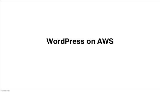 WordPress on AWS  14年9月22日月曜日