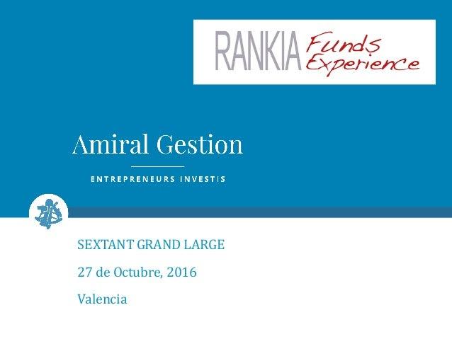SEXTANT  GRAND  LARGE 27  de  Octubre,  2016 Valencia