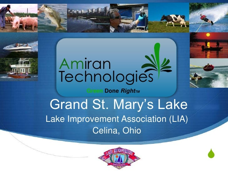 Green Done RightTM<br />Grand St. Mary's Lake<br />Lake Improvement Association (LIA)<br />Celina, Ohio  <br />