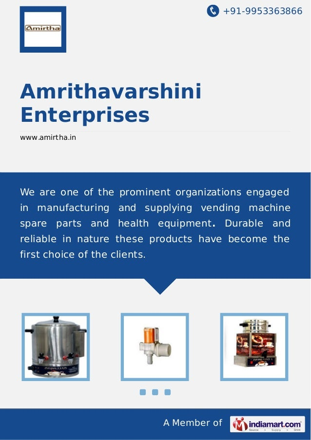 +91-9953363866  Amrithavarshini Enterprises www.amirtha.in  We are one of the prominent organizations engaged in manufactu...