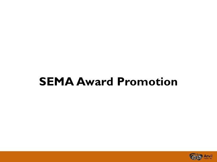 SEMA Award Promotion