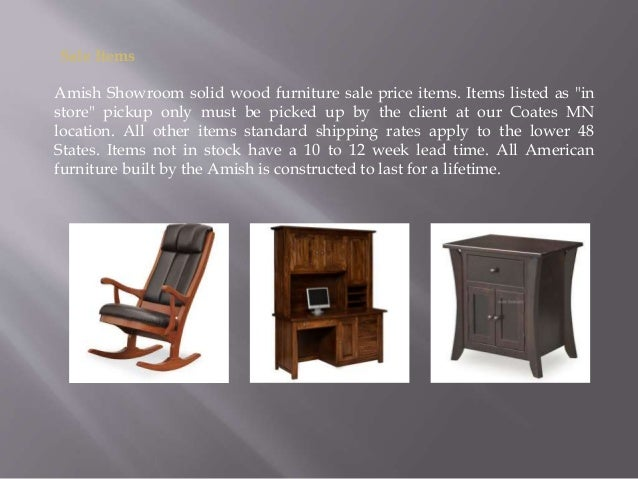 Welcom E To; 2. Sale Items Amish Showroom Solid Wood Furniture ...