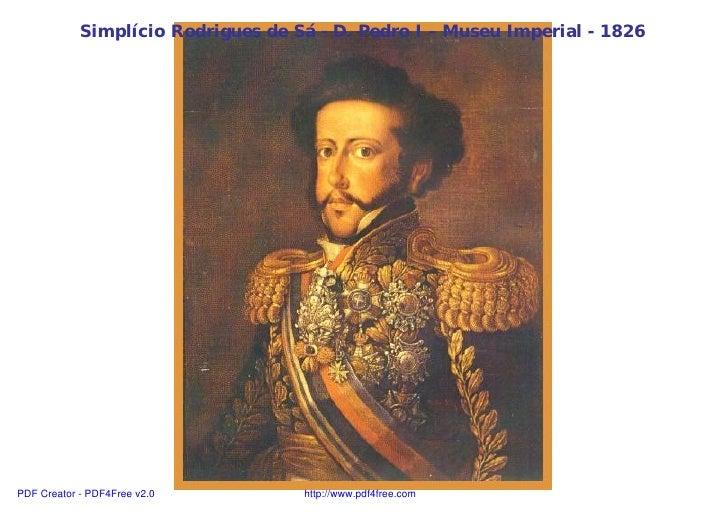 Simplício Rodrigues de Sá - D. Pedro I – Museu Imperial - 1826PDF Creator - PDF4Free v2.0         http://www.pdf4free.com