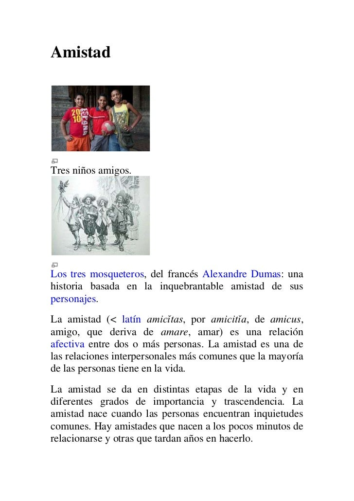 AmistadTres niños amigos.Los tres mosqueteros, del francés Alexandre Dumas: unahistoria basada en la inquebrantable amista...