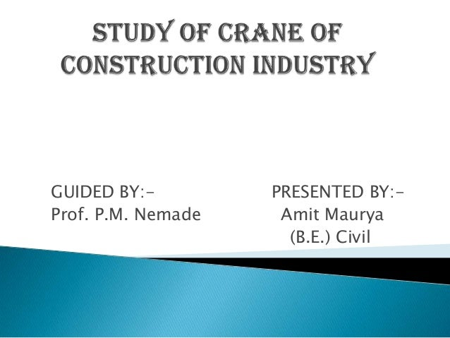 GUIDED BY:-         PRESENTED BY:-Prof. P.M. Nemade    Amit Maurya                      (B.E.) Civil