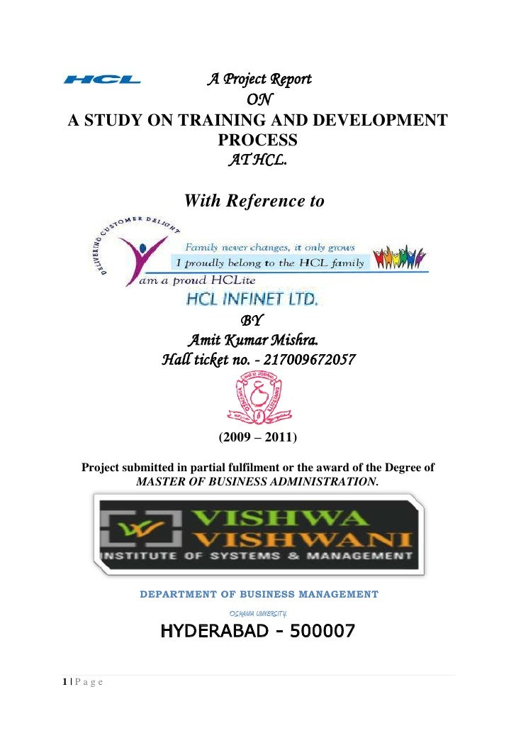 A Project Report<br />ON<br />A STUDY ON TRAINING AND DEVELOPMENT PROCESS <br />AT HCL.<br />                 ...
