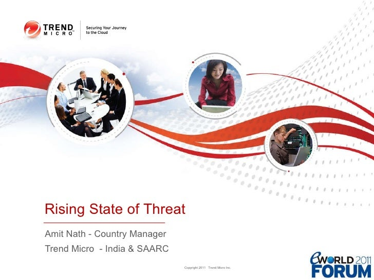 Amit Nath - Country Manager  Trend Micro  - India & SAARC Rising State of Threat