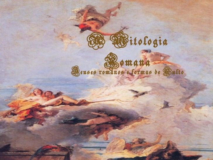 A Mitologia Romana Deuses romanos e formas de Culto