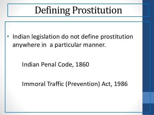 immoral traffic prevention act Immoral traffic (prevention) act, 1956 (itpa) (no 104 of 1956) (earlier known as the suppression of immoral traffic in women and girls act, 1956) (sitwga.