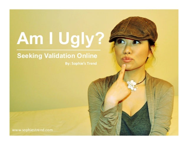 Online dating am i ugly