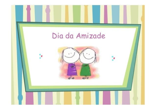 Dia da AmizadeDia da Amizade