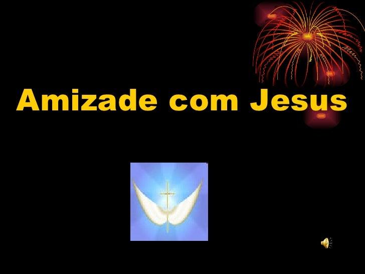 Amizade com Jesus