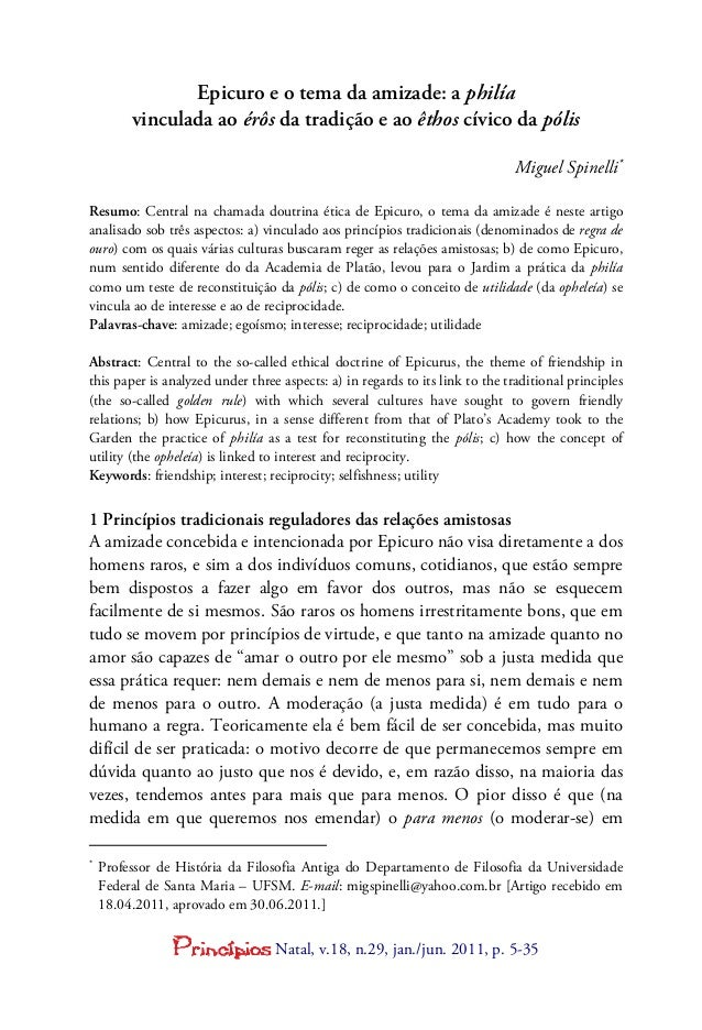 Natal, v.18, n.29, jan./jun. 2011, p. 5-35 Epicuro e o tema da amizade: a philía vinculada ao érôs da tradição e ao êthos ...