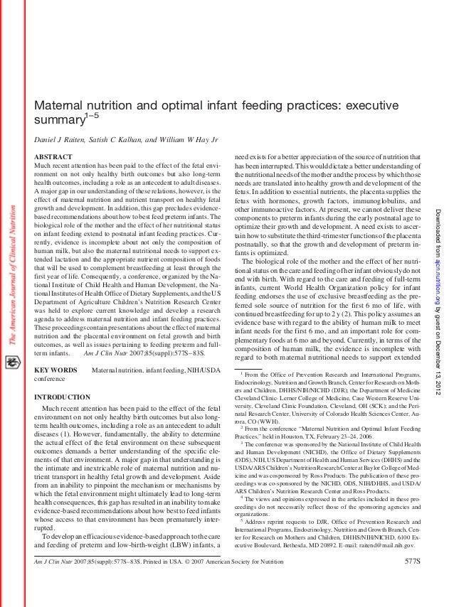 Maternal nutrition and optimal infant feeding practices: executivesummary1–5Daniel J Raiten, Satish C Kalhan, and William ...