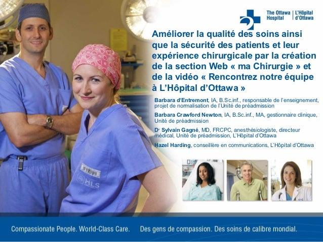 Améliorer la qualité des soins ainsique la sécurité des patients et leurexpérience chirurgicale par la créationde la secti...