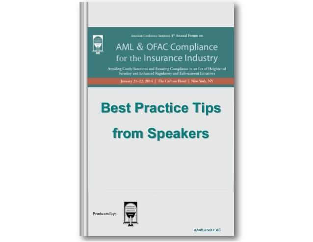 Best Practice Tips from Speakers  Produced by:  #AMLandOFAC