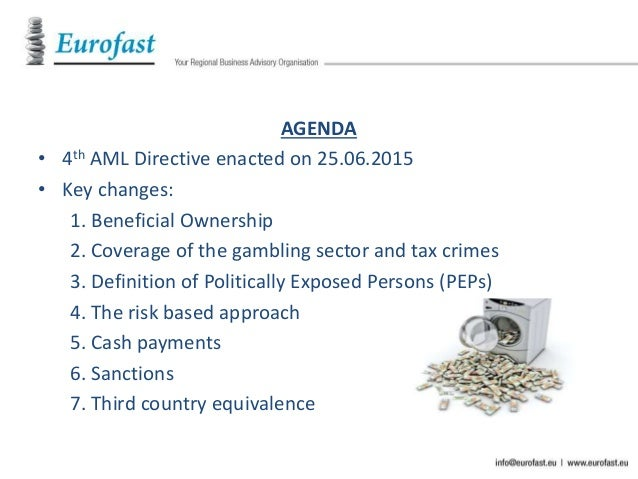 the fourth directive Anti-money laundering directive – ultimate beneficial owner  the fourth  revision of the directive, as the european commission has issued.