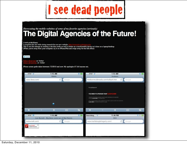I see dead peopleSaturday, December 11, 2010