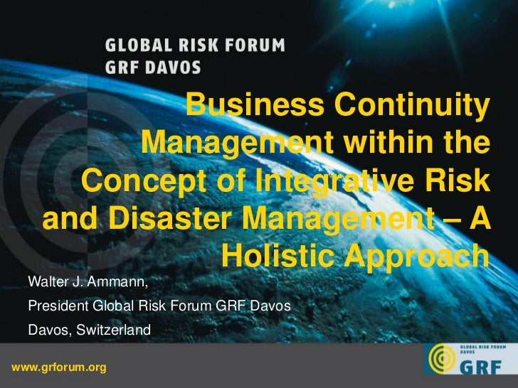 Business Continuity             Management within the         Concept of Integrative Risk       and Disaster Management – ...