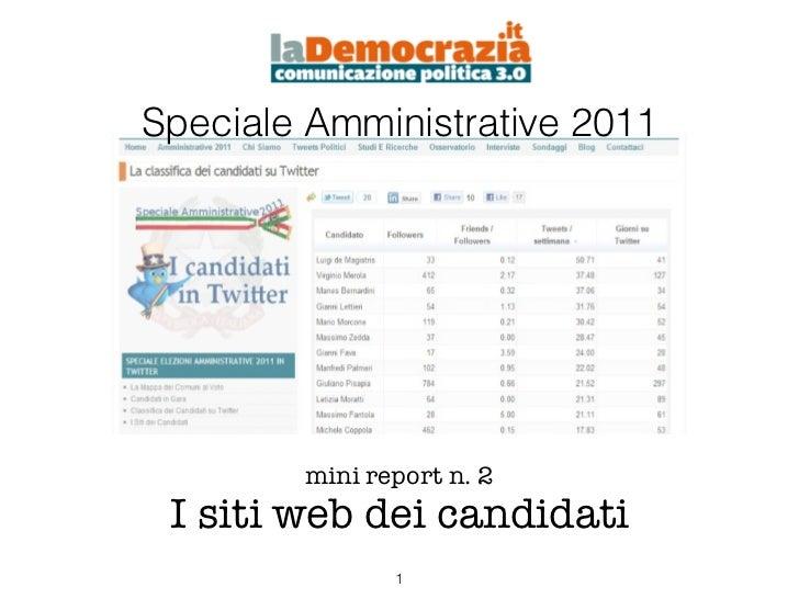 Speciale Amministrative 2011        mini report n. 2 I siti web dei candidati               !1