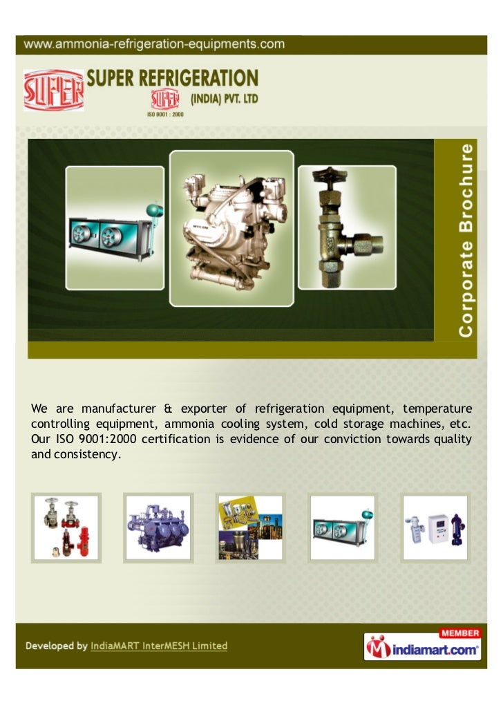 We are manufacturer & exporter of refrigeration equipment, temperaturecontrolling equipment, ammonia cooling system, cold ...