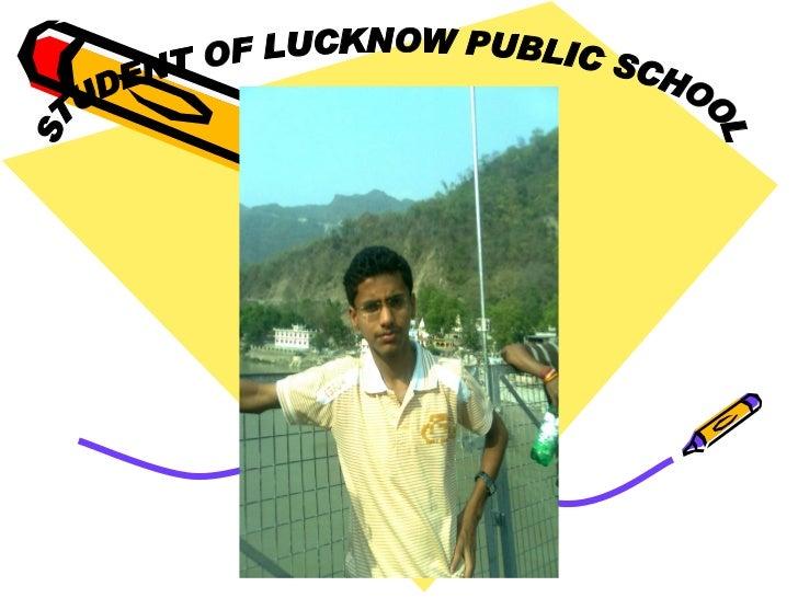 STUDENT OF LUCKNOW PUBLIC SCHOOL