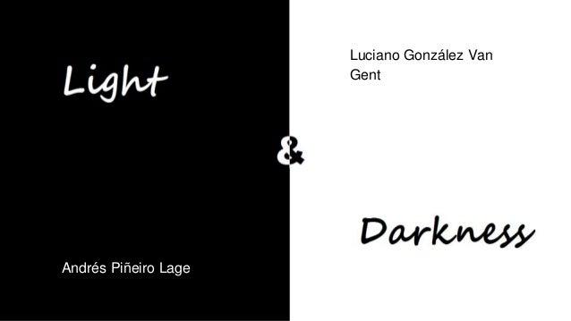 AMND13 Light and Darkness Slide 2