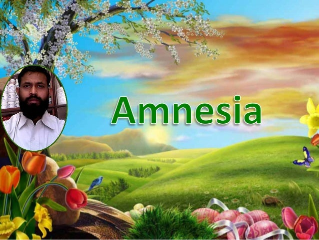 Amnesia refers to a condition in which the patient is subject toshort-term memory loss. Inability to imagine the future is...
