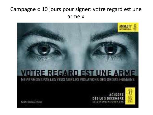 Campagne « 10 jours pour signer: votre regard est une  arme »