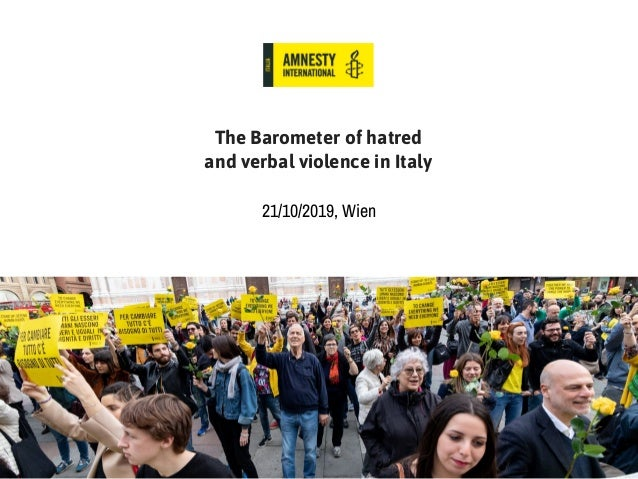 The Barometer of hatred and verbal violence in Italy 21/10/2019, Wien