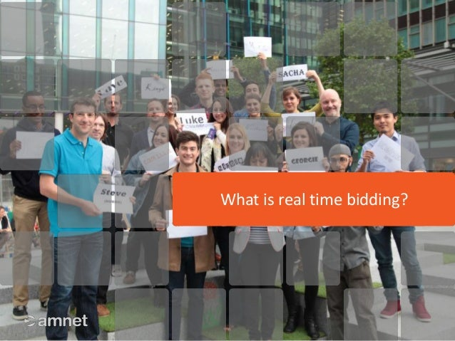 amnet confidential What is real time bidding?