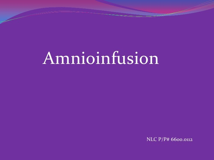 amnioinfusion thesis Dissertation topics for may 2015 srno name of the students subject dissertation topic status a study of antidiabetic activity of aqueous extract.