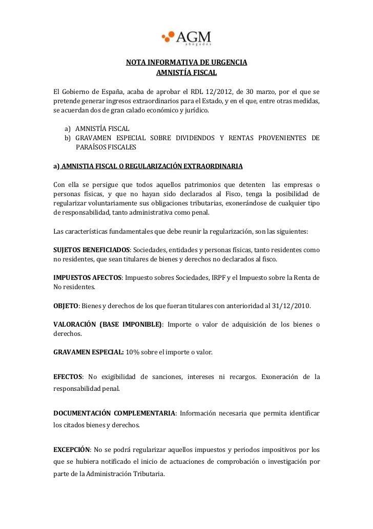 NOTA INFORMATIVA DE URGENCIA                                AMNISTÍA FISCALEl Gobierno de España, acaba de aprobar el RDL ...