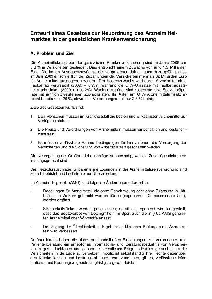 Entwurf eines Gesetzes zur Neuordnung des Arzneimittel-marktes in der gesetzlichen KrankenversicherungA. Problem und ZielD...