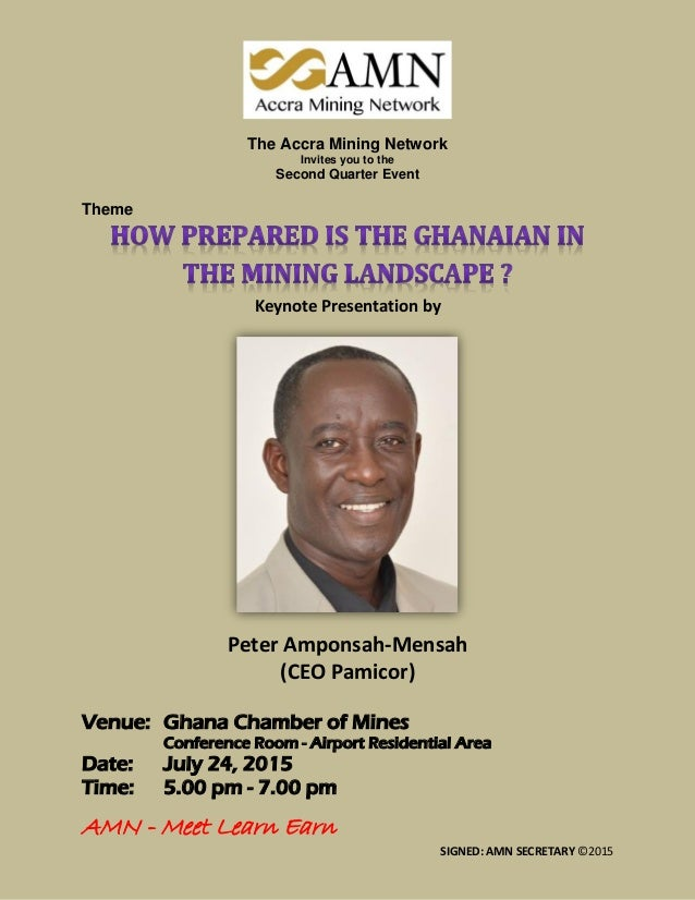 """""""»Z3AMN  Accra Mining Network  The Accra Mining Network Invites you to the  Second Quarter Event  Theme  HOW PREPARED IS T..."""