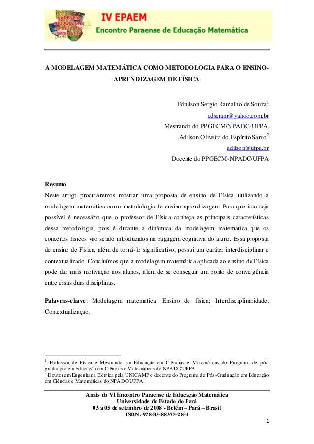 Anais do VI Encontro Paraense de Educação Matemática Universidade do Estado do Pará 03 a 05 de setembro de 2008 -Belém – P...