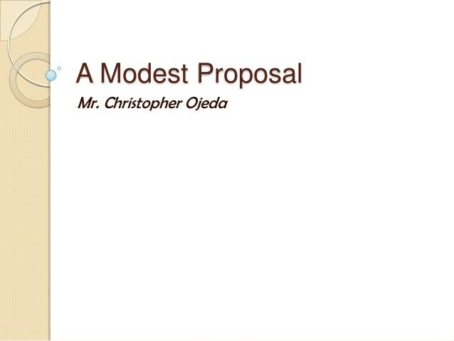 A modest proposal dear mr