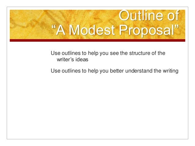 a modest proposal real thesis Get an answer for 'write a modest proposal of your own in the manner of swift to remedy a real problem that is, propose an outrageous remedy in a reasonable voice' and find homework help for other a modest proposal questions at enotes.